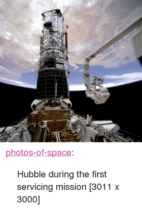 "Tumblr, Blog, and Space: <p><a href=""https://photos-of-space.tumblr.com/post/170906084864/hubble-during-the-first-servicing-mission-3011-x"" class=""tumblr_blog"">photos-of-space</a>:</p>  <blockquote><p>Hubble during the first servicing mission [3011 x 3000]</p></blockquote>"