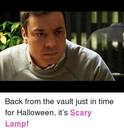 """the vault: <p>Back from the vault just in time for Halloween, it&rsquo;s <a href=""""https://www.youtube.com/watch?v=BKPGekhnGrQ&amp;list=UU8-Th83bH_thdKZDJCrn88g"""" target=""""_blank""""><strong>Scary Lamp</strong></a>!</p>"""