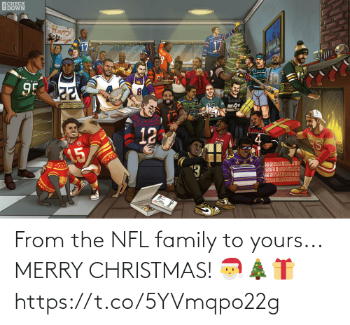yours: ВСНЕСK  EDOWN  17  17  95  -4  12  ১১  SK ISOWN OSOWNOS  SECK ECHECK  DOWN  CHECK  OSOWN OSEESKOS  НЕСК ПСHЕС  CHECKEDOWN EDOW  DOWN From the NFL family to yours...  MERRY CHRISTMAS! 🎅🎄🎁 https://t.co/5YVmqpo22g
