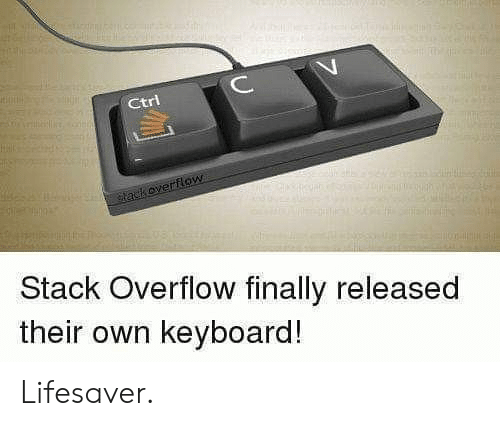 Released: ИИНН  C  Ctri  tackoverflow  Stack Overflow finally released  their own keyboard! Lifesaver.