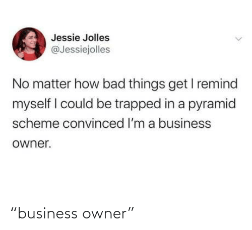 """Business: """"business owner"""""""