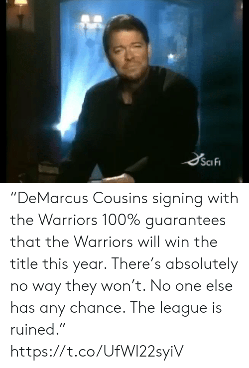 "Sports, The League, and Warriors: ""DeMarcus Cousins signing with the Warriors 100% guarantees that the Warriors will win the title this year. There's absolutely no way they won't. No one else has any chance. The league is ruined."" https://t.co/UfWI22syiV"