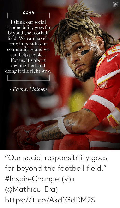 "Football: ""Our social responsibility goes far beyond the football field."" #InspireChange (via @Mathieu_Era) https://t.co/Akd1GdDM2S"