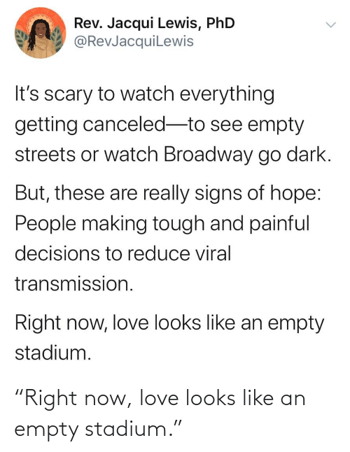 """right: """"Right now, love looks like an empty stadium."""""""