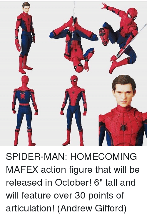 """Memes, Action Figures, and 🤖: 以 SPIDER-MAN: HOMECOMING MAFEX action figure that will be released in October! 6"""" tall and will feature over 30 points of articulation!   (Andrew Gifford)"""