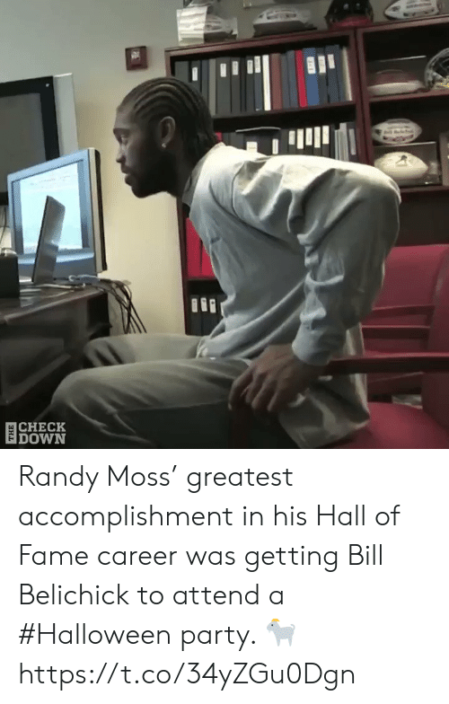 Bill Belichick, Football, and Halloween: 目CHECK  DOWN Randy Moss' greatest accomplishment in his Hall of Fame career was getting Bill Belichick to attend a #Halloween party. 🐐  https://t.co/34yZGu0Dgn