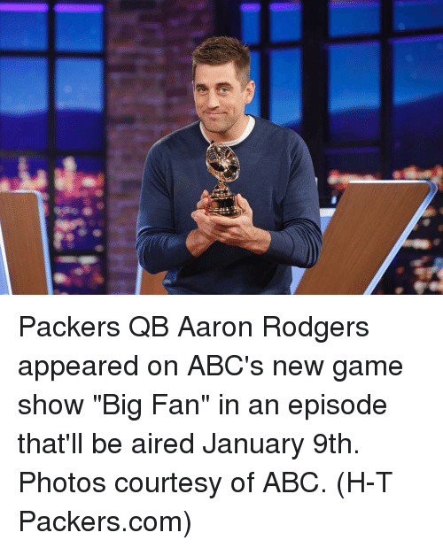 """Rodgering: 粁 Packers QB Aaron Rodgers appeared on ABC's new game show """"Big Fan"""" in an episode that'll be aired January 9th. Photos courtesy of ABC. (H-T Packers.com)"""