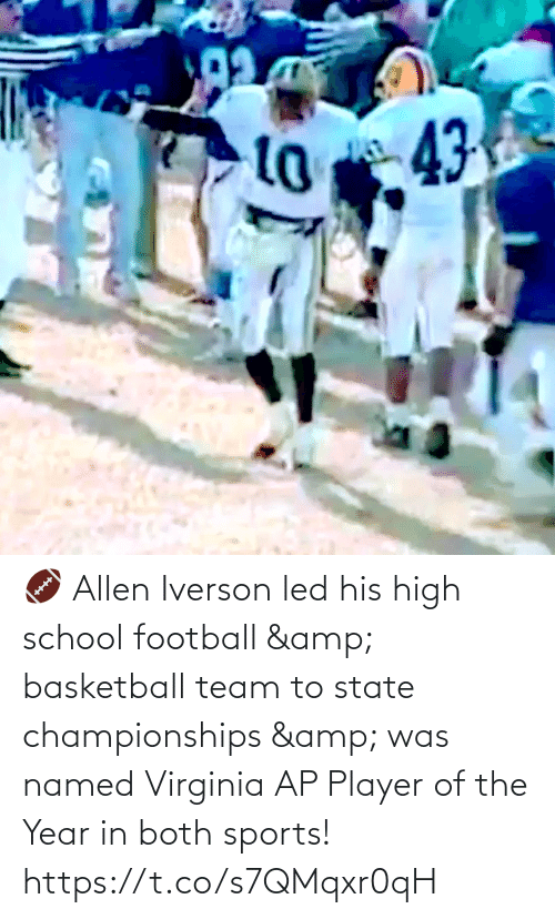 Football: 🏈 Allen Iverson led his high school football & basketball team to state championships & was named Virginia AP Player of the Year in both sports!   https://t.co/s7QMqxr0qH