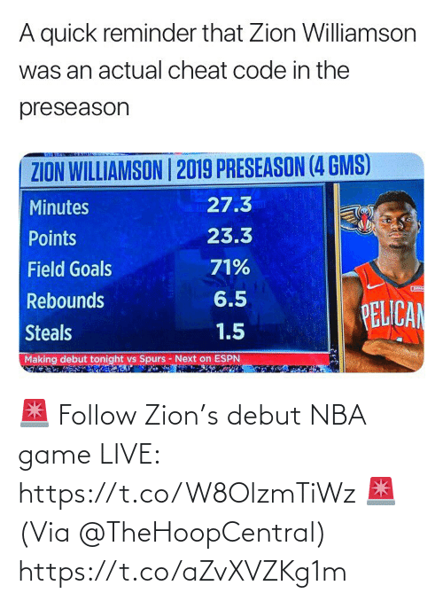 ballmemes.com: 🚨 Follow Zion's debut NBA game LIVE: https://t.co/W8OlzmTiWz 🚨  (Via @TheHoopCentral) https://t.co/aZvXVZKg1m