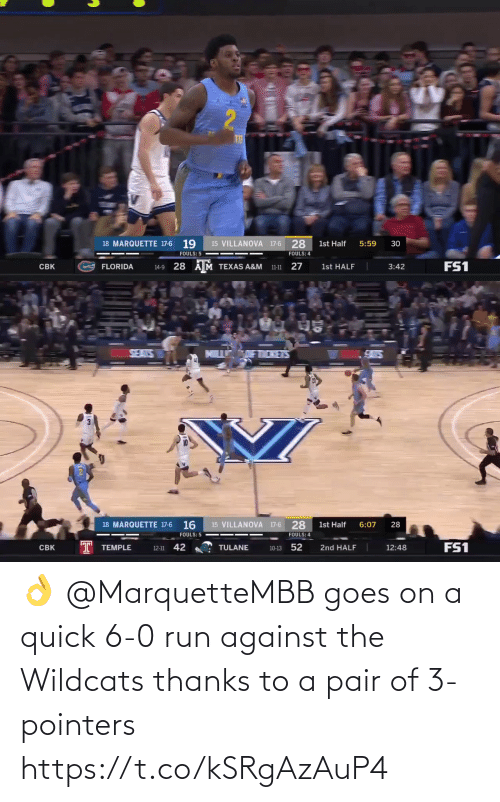 Goes: 👌 @MarquetteMBB goes on a quick 6-0 run against the Wildcats thanks to a pair of 3-pointers https://t.co/kSRgAzAuP4