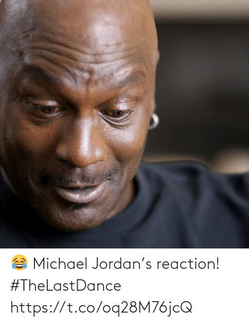 Jordan: 😂 Michael Jordan's reaction! #TheLastDance https://t.co/oq28M76jcQ