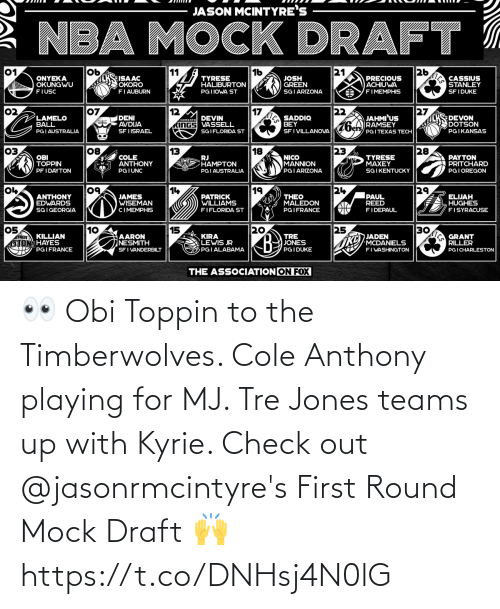 draft: 👀 Obi Toppin to the Timberwolves. Cole Anthony playing for MJ. Tre Jones teams up with Kyrie. Check out @jasonrmcintyre's First Round Mock Draft 🙌 https://t.co/DNHsj4N0lG