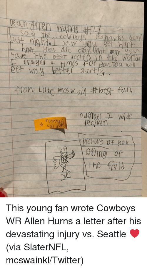 Dallas Cowboys, Twitter, and Seattle: 0  op  shorty  , foot  CIV This young fan wrote Cowboys WR Allen Hurns a letter after his devastating injury vs. Seattle ❤️  (via SlaterNFL, mcswainkl/Twitter)