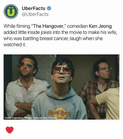 """Warner Bros.: 0%  UberFacts  @UberFacts  While filming """"The Hangover,"""" comedian Ken Jeong  added little inside jokes into the movie to make his wife,  who was battling breast cancer, laugh when she  watched it.  Credit: Legendary Pictures/Warner Bros. Pictures  FE ❤️"""