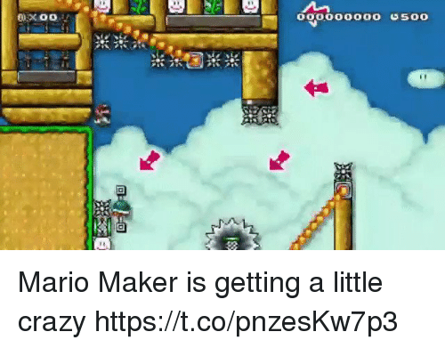 mario maker: 000000000 500 Mario Maker is getting a little crazy https://t.co/pnzesKw7p3