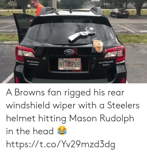 Browns: 01-21  SUBARU  OUTBACK  3.6R  HTT P89  VAWD  BROWNS A Browns fan rigged his rear windshield wiper with a Steelers helmet hitting Mason Rudolph in the head 😂 https://t.co/Yv29mzd3dg