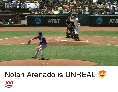 Unrealism: 1-1 33  1 OuT BOT 3  AT&T  AT8 Nolan Arenado is UNREAL 😍💯