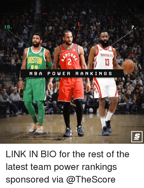 rankings: 1.  10.  7  86  ROCKETS  BOSTON  N B A P O WE R RAN KIN G S LINK IN BIO for the rest of the latest team power rankings sponsored via @TheScore