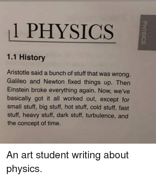 1 PHYSICS 11 History Aristotle Said a Bunch of Stuff That