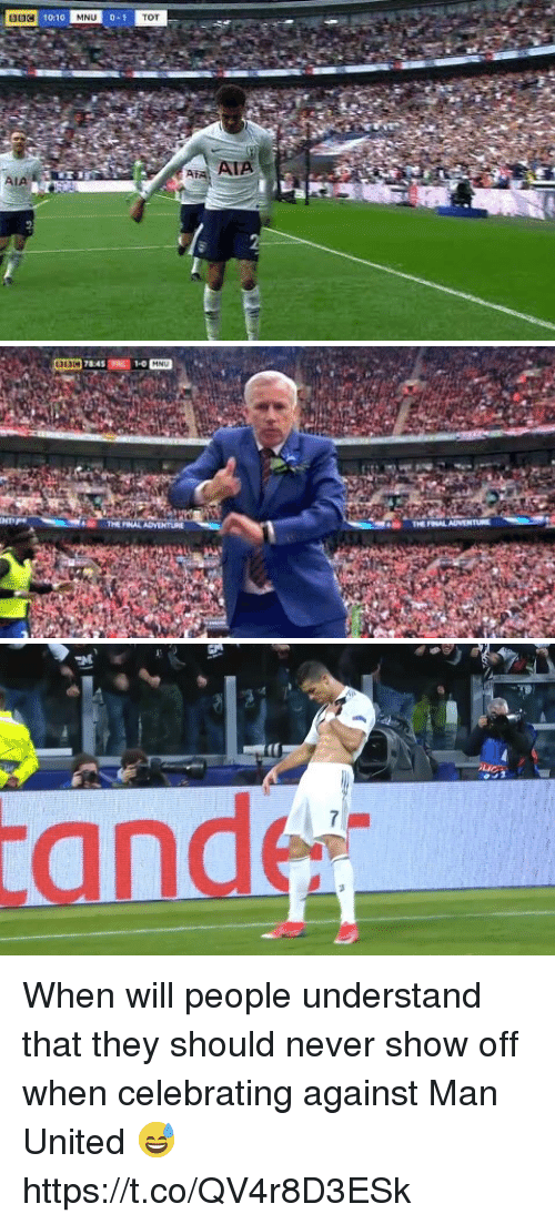 Soccer, United, and Never: 10:10  TOT  ATA  AIA When will people understand that they should never show off when celebrating against Man United 😅 https://t.co/QV4r8D3ESk