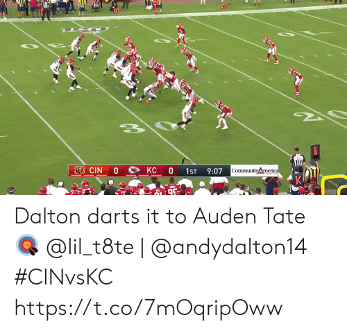 Community, Memes, and 🤖: 10  20  210  KEB CIN  KC 0  0  Community merica  1ST  9:07 Dalton darts it to Auden Tate 🎯  @lil_t8te | @andydalton14  #CINvsKC https://t.co/7mOqripOww