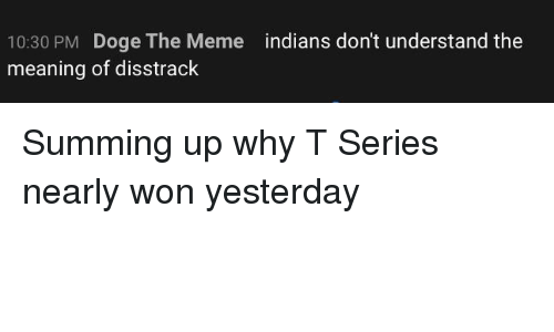 Doge, Meme, and Meaning: 10:30 PM Doge The Meme  meaning of disstrack  indians don't understand the