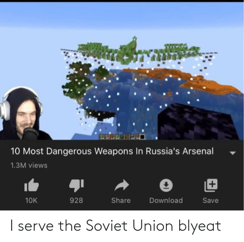 Arsenal, Soviet, and Soviet Union: 10 Most Dangerous Weapons In Russia's Arsenal  1.3M views  928  10K  Share  Download  Save I serve the Soviet Union blyeat