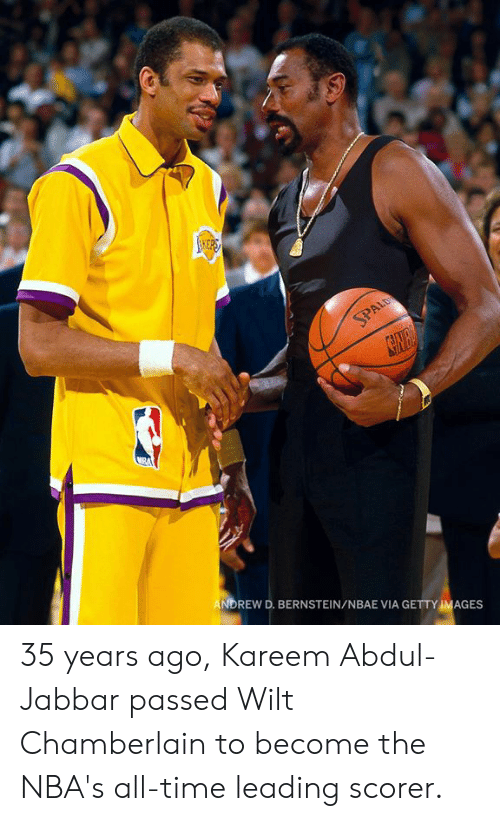 Getty Images: 10)  NDREW D. BERNSTEIN/NBAE VIA GETTY IMAGES 35 years ago, Kareem Abdul-Jabbar passed Wilt Chamberlain to become the NBA's all-time leading scorer.