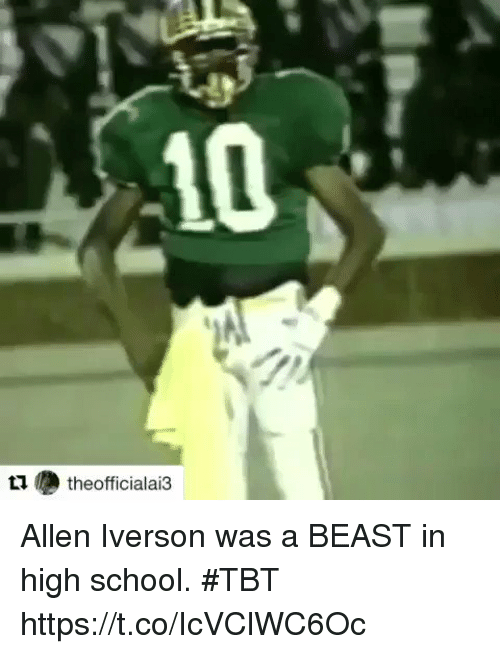 Allen Iverson, Football, and Nfl: 10  t  theofficialai3 Allen Iverson was a BEAST in high school. #TBT   https://t.co/IcVClWC6Oc
