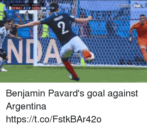 Argentina, Goal, and Benjamin: 11 FRAAI 2-2 ARGS_ 57:38 Benjamin Pavard's goal against Argentina https://t.co/FstkBAr42o
