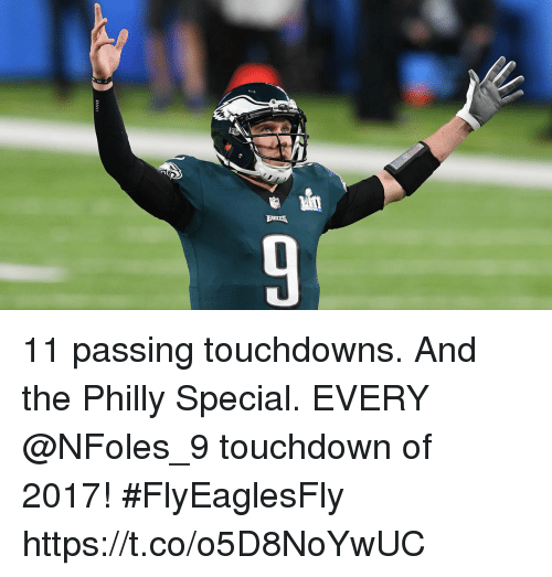 Memes, 🤖, and Philly: 11 passing touchdowns. And the Philly Special.  EVERY @NFoles_9 touchdown of 2017! #FlyEaglesFly https://t.co/o5D8NoYwUC