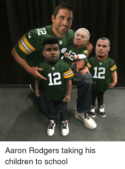 Rodgering: 12  A12  ONFL MEMES Aaron Rodgers taking his children to school