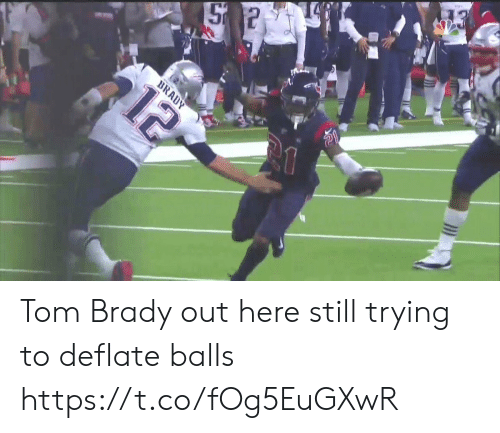 Football, Nfl, and Sports: 12  BRADY Tom Brady out here still trying to deflate balls https://t.co/fOg5EuGXwR