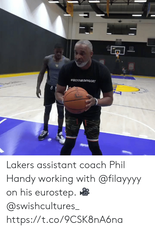 Assistant: 13  Lakers assistant coach Phil Handy working with @filayyyy on his eurostep.   ? @swishcultures_    https://t.co/9CSK8nA6na