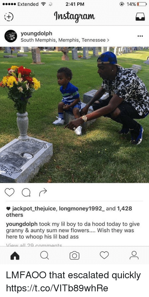 Ass, Bad, and Flowers: 14%  Extended  2:41 PM  9nstaguam  young dolph  South Memphis, Memphis, Tennessee  jackpot thejuice, longmoney1992 and 1,428  others  youngdolph took my lil boy to da hood today to give  granny & aunty sum new flowers.... Wish they was  here to whoop his lil bad ass LMFAOO that escalated quickly https://t.co/VITb89whRe
