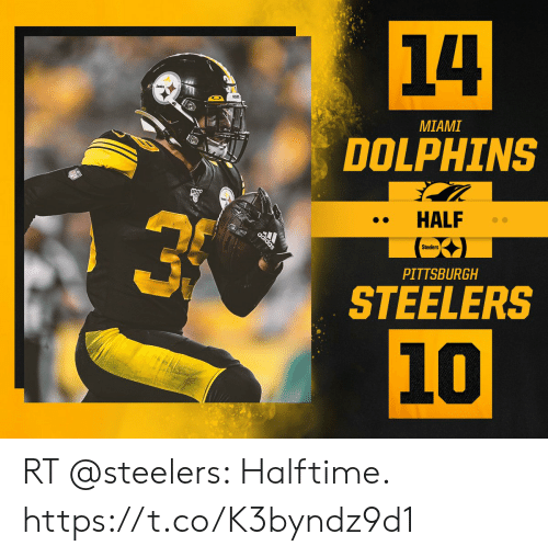 Pittsburgh Steelers: 14  MIAMI  DOLPHINS  HALF  Steelers  adidas  PITTSBURGH  STEELERS  10 RT @steelers: Halftime. https://t.co/K3byndz9d1