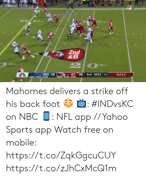 Mahomes: 15  2nd  &6  2P  КС 10  IND 13  3rd 10:31 :40  2nd & 6  2-2  4-0 Mahomes delivers a strike off his back foot 😳  📺: #INDvsKC on NBC 📱: NFL app // Yahoo Sports app Watch free on mobile: https://t.co/ZqkGgcuCUY https://t.co/zJhCxMcQ1m