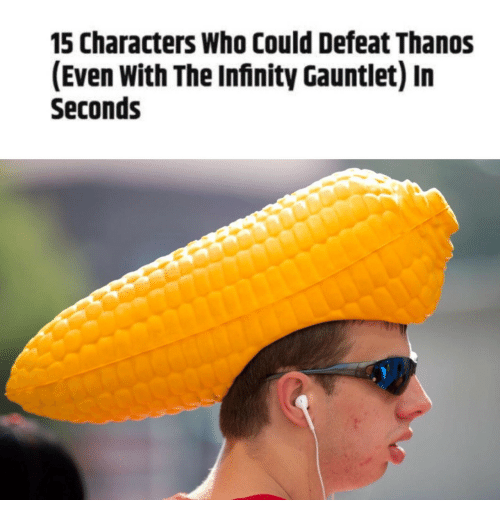 infinity gauntlet: 15 Characters Who Could Defeat Thanos  (Even With The Infinity Gauntlet) In  Seconds