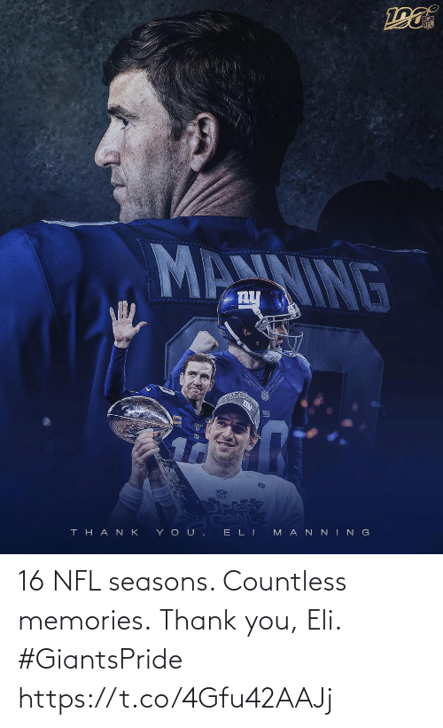 Https: 16 NFL seasons. Countless memories.  Thank you, Eli. #GiantsPride https://t.co/4Gfu42AAJj