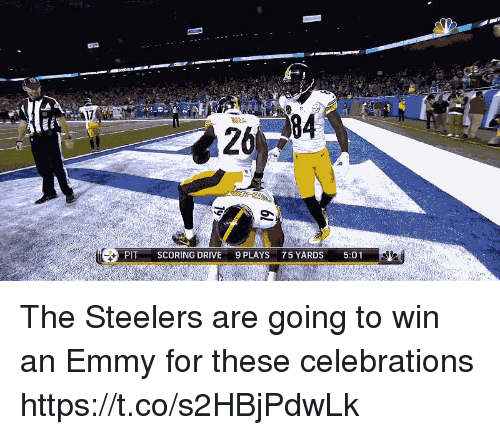 Nfl, Drive, and Steelers: 17  84  26  PITSCORING DRIVE  9 PLAYS75 YARDS  5:01 The Steelers are going to win an Emmy for these celebrations  https://t.co/s2HBjPdwLk