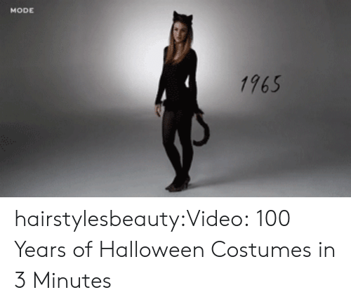 Halloween Costumes: 1765 hairstylesbeauty:Video: 100 Years of Halloween Costumes in 3 Minutes