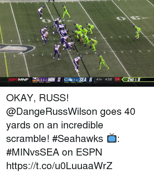 Espn, Memes, and Okay: 1SEA 4TH 456 (04 2ND  17-5 OKAY, RUSS!   @DangeRussWilson goes 40 yards on an incredible scramble! #Seahawks  📺: #MINvsSEA on ESPN https://t.co/u0LuuaaWrZ