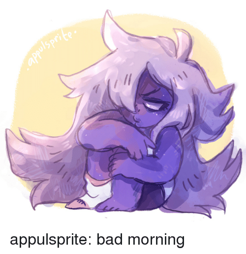 Bad Morning: 1spr  rite appulsprite:  bad morning