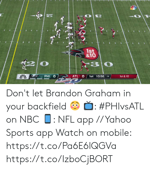 phi: 1st  &10  3 0  PHI  ATL  1st 10:56 :14  1st & 10  1-0  0-1 Don't let Brandon Graham in your backfield 😳  📺: #PHIvsATL on NBC 📱: NFL app // Yahoo Sports app Watch on mobile: https://t.co/Pa6E6lQGVa https://t.co/IzboCjBORT