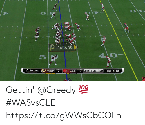 Greedy: 1ST & 10  5  Antonio's  WSH 7  CLE 17 2ND 1:23 :20  1ST & 10  PIZZERIA LOSCHIAVO Gettin' @Greedy 💯  #WASvsCLE https://t.co/gWWsCbCOFh