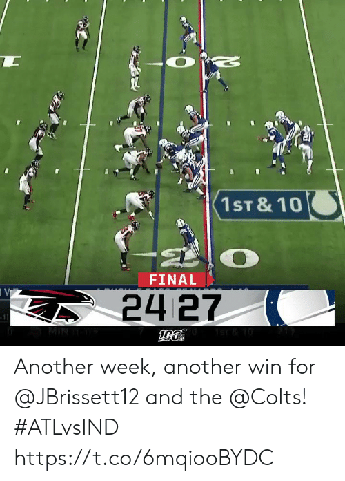 Indianapolis Colts: 1ST & 10  FINAL  VI  24 27  -11  MIN Another week, another win for @JBrissett12 and the @Colts! #ATLvsIND https://t.co/6mqiooBYDC