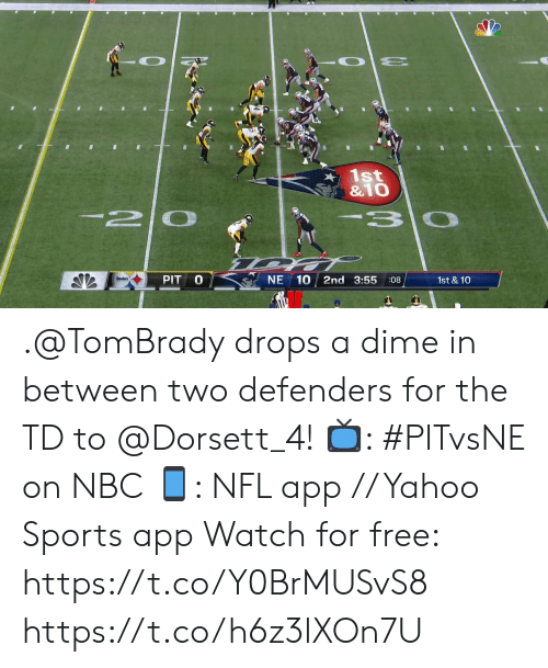 Defenders: 1st  &1O  -2 0  3 0  PIT  NE 10  2nd 3:55  1st & 10  :08 .@TomBrady drops a dime in between two defenders for the TD to @Dorsett_4!  📺: #PITvsNE on NBC 📱: NFL app // Yahoo Sports app Watch for free: https://t.co/Y0BrMUSvS8 https://t.co/h6z3lXOn7U