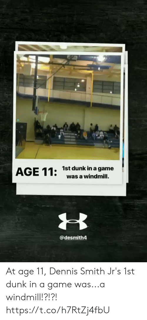 A Game: 1st dunk in a game  was a windmill.  @desmith4 At age 11, Dennis Smith Jr's 1st dunk in a game was...a windmill!?!?!   https://t.co/h7RtZj4fbU