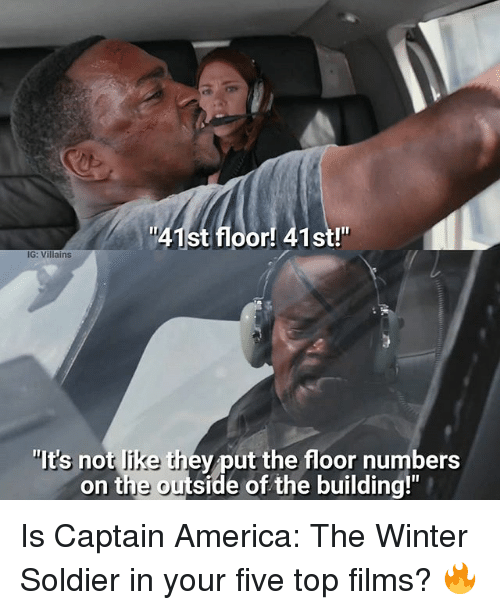 """America, Memes, and Winter: 1st floor! 41st!""""  IG: Villains  """"It's not like thev put the floor numbers  on the outside of the building!"""" Is Captain America: The Winter Soldier in your five top films? 🔥"""