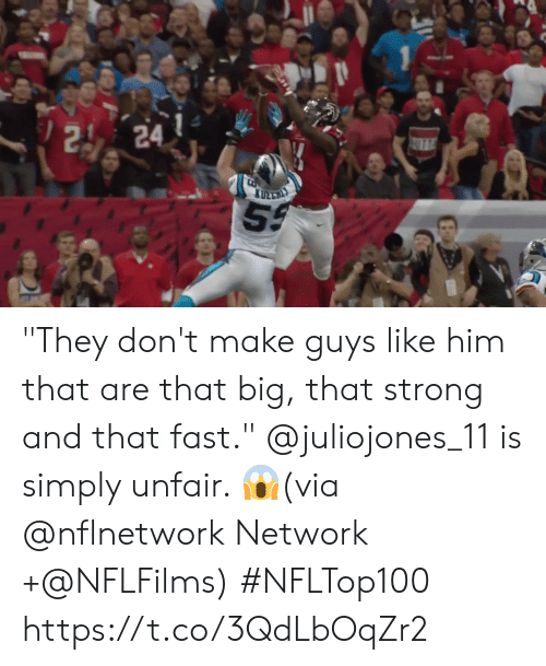 "Memes, Strong, and 🤖: 2 24  AUTT ""They don't make guys like him that are that big, that strong and that fast.""   @juliojones_11 is simply unfair. 😱(via @nflnetwork Network +@NFLFilms) #NFLTop100 https://t.co/3QdLbOqZr2"